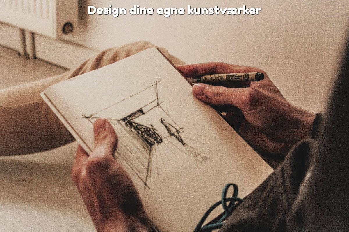 Design dine egne kunstværker